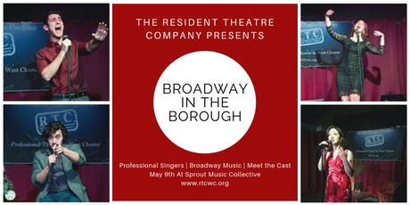 RTC's Broadway in the Borough - July 18th tickets