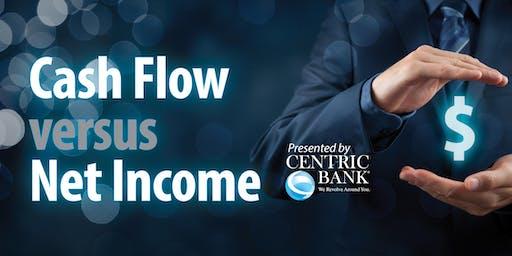 Cash Flow versus Net Income