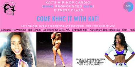 Kat's Hip-Hop Cardio (KHHC pronounced KICK) Fitness Class tickets