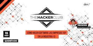 The Hacker Club: Como hacen software las empresas top...