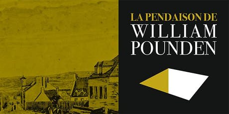 La pendaison de William Pounden (visite guidée immersive en français - 15 h 30) tickets