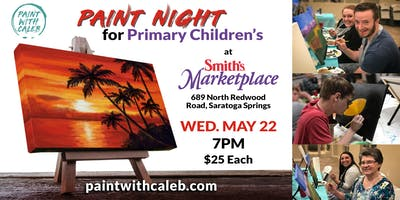 Paint Night for Primary Children's - At Smith's Marketplace