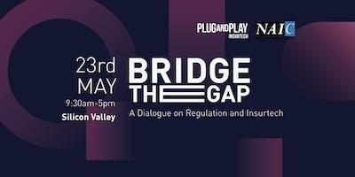 Plug and Play & NAIC: Bridge the Gap-A Dialogue on Regulation and Insurtech