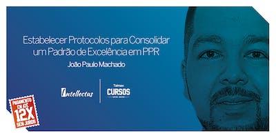 Curso Estabelecer Protocolos para Consolidar um Padrão de Excelência em PPR