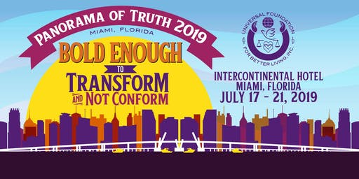 Universal Foundation for Better Living's Panorama of Truth 2019