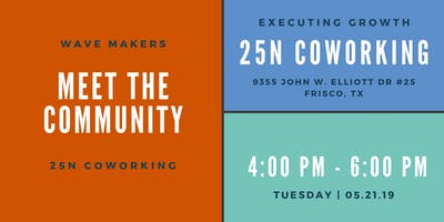 Meet the Community: Wave Makers & 25N Coworking