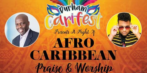 A Night of Afro Caribbean Praise and Worship
