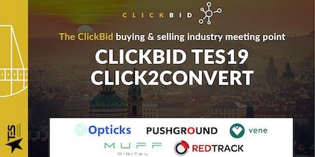 ClickBid TES19 - Click2Convert tickets