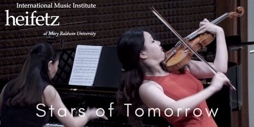 Heifetz Festival of Concerts: Stars of Tomorrow (07/25/19)