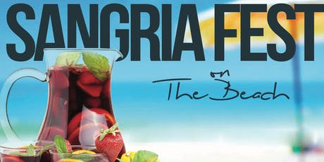 2019 Sangria Fest on the Beach - Sangria Tasting at North Ave. Beach (6/28) tickets