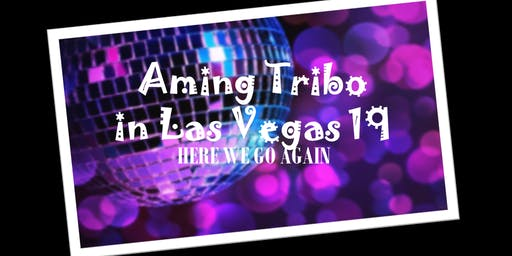 Aming Tribo in Las Vegas 2019