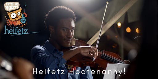 Heifetz Festival of Concerts: Heifetz Hootenanny! (07/27/19)
