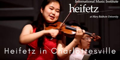 Heifetz Festival of Concerts: Heifetz in Charlottesville (07/28/19)
