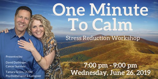 One Minute To Calm — Stress Reduction Workshop