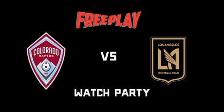 Colorado vs LAFC Watch Party at Freeplay DTLA tickets