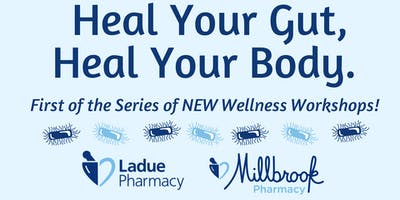 Heal Your Gut, Heal Your Body!