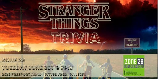 Stranger Things Trivia at Zone 28