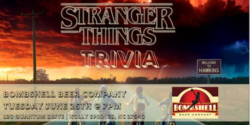 Stranger Things Trivia at Bombshell Beer Company