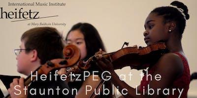 Heifetz Festival of Concerts: HeifetzPEG at the Staunton Public Library