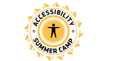 Accessibility Summer Camp 2020