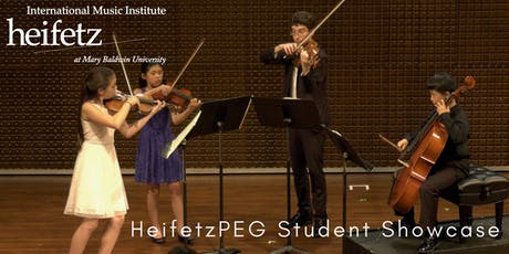Heifetz Festival of Concerts: HeifetzPEG Student Showcase IV tickets