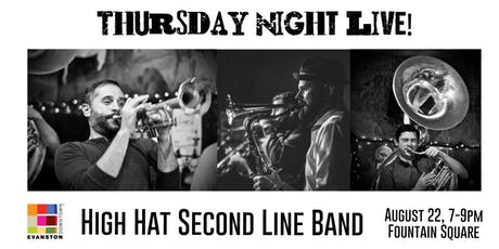 Thursday Night Live Featuring High Hat Second Line Band tickets