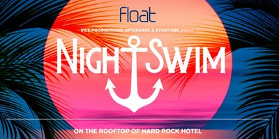 Night Swim Pool Party at Hard Rock Hotel - Pre-4th of July