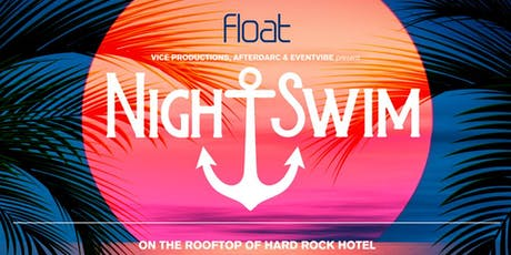 Night Swim Pool Party at Hard Rock Hotel - Labor Day Weekend tickets