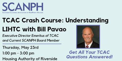 TCAC Crash Course: Understanding LIHTC with Bill Pavao (Riverside)