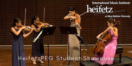 Heifetz Festival of Concerts: HeifetzPEG Student Showcase V tickets