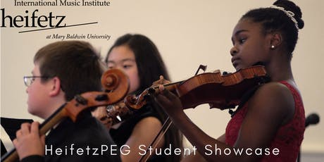 Heifetz Festival of Concerts: HeifetzPEG Student Showcase VI tickets