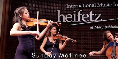 Heifetz Festival of Concerts: Sunday Matinee (08/04/19)
