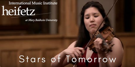 Heifetz Festival of Concerts: Stars of Tomorrow (08/05/19) tickets