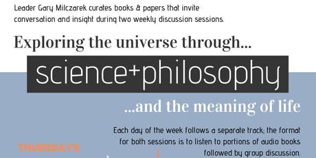Discussion:  Science & Philosophy tickets