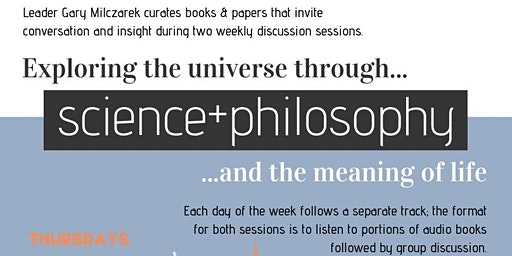 Discussion:  Science & Philosophy