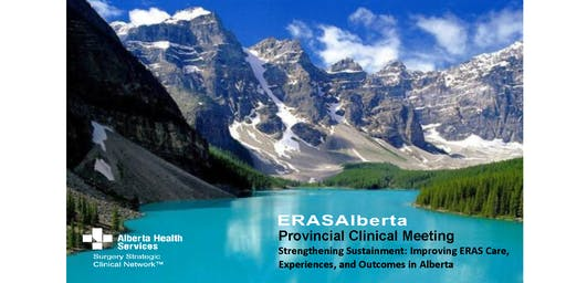 ERASAlberta Provincial Clinical Meeting: Sustainment, Dr. Olle Ljungqvist