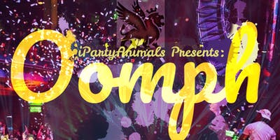 iParty Animals entertainment present Oomph  Event