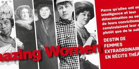 AMAZING WOMEN 3 pionnières qui ont changé le monde  Alice Jinga Marie billets