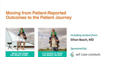 Moving from Patient Reported Outcomes to the Patient Journey