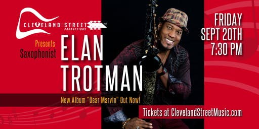Smooth Jazz Saxophonist Elan Trotman LIVE