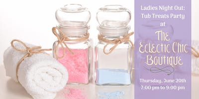 Ladies Night Out:  Tub Treats Party