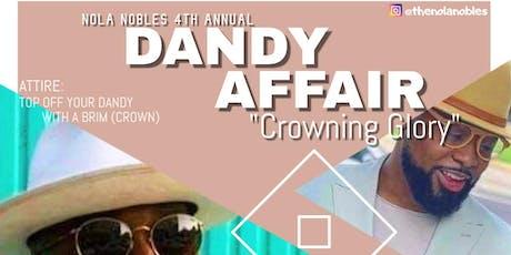 NOLA Nobles  4th Annual Dandy Affair tickets