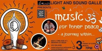 Lumonics presents the JAM KEY JAM PROJECT: Music for Inner Peace