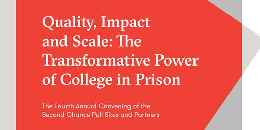 The Fourth Annual Convening of the Second Chance Pell Sites and Partners