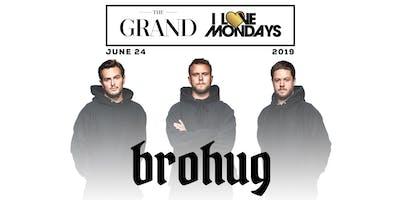 I Love Mondays feat. Brohug 6.24.19