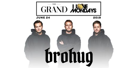 I Love Mondays feat. Brohug 6.24.19 tickets