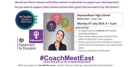Women Leading in Education #CoachMeetEast tickets