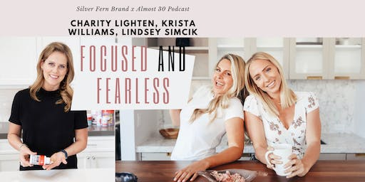 Focused & Fearless with Almost 30 Podcast x Silver Fern Brand