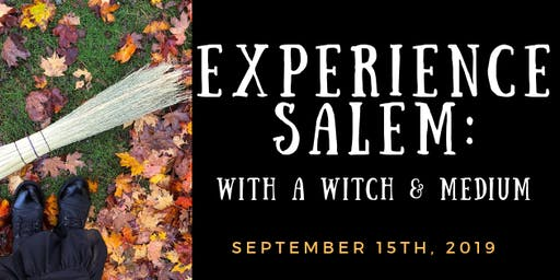 Experience Salem: With a Witch & Medium