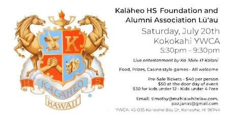 Kalāheo HS Foundation and Alumni Association Lū'au tickets